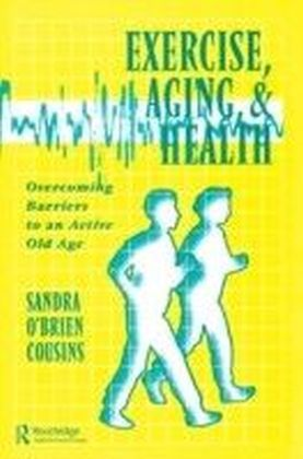Exercise, Aging and Health