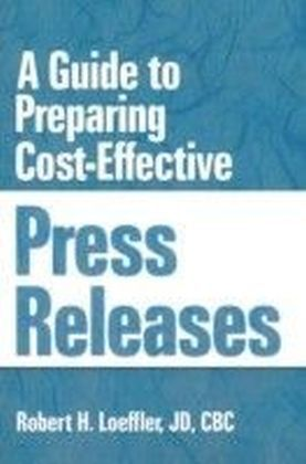 Guide to Preparing Cost-Effective Press Releases