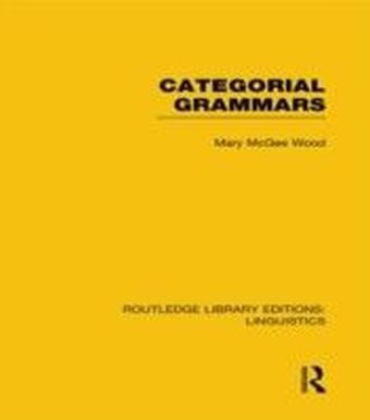 Categorial Grammars (RLE Linguistics B: Grammar)