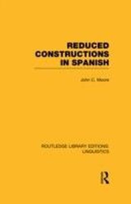 Reduced Constructions in Spanish