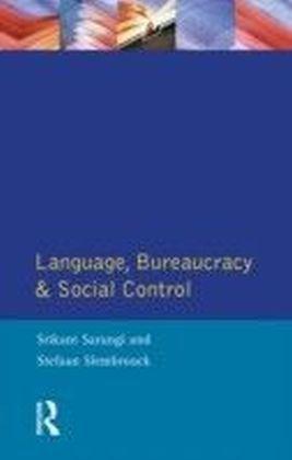 Language, Bureaucracy and Social Control