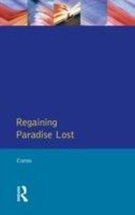 Regaining Paradise Lost