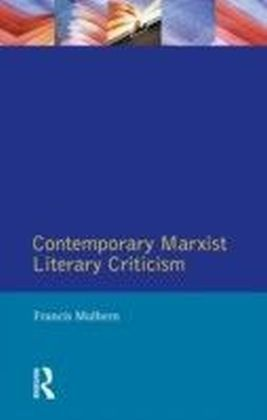 Contemporary Marxist Literary Criticism