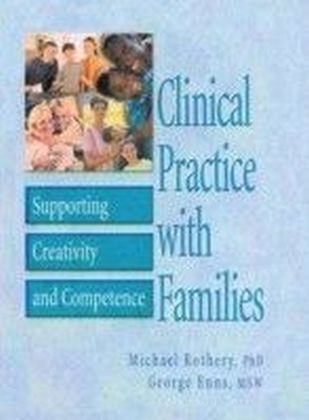 Clinical Practice with Families