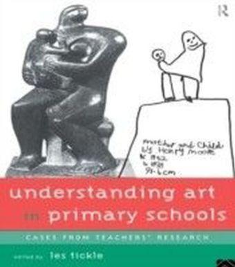 Understanding Art in Primary Schools
