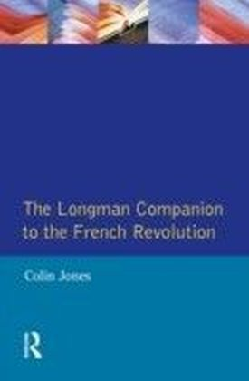 The Longman Companion to the French Revolution