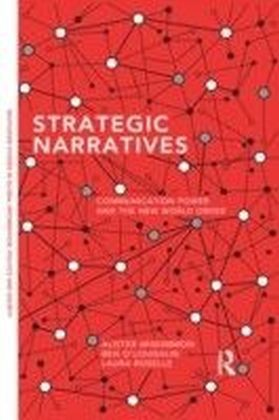 Strategic Narratives