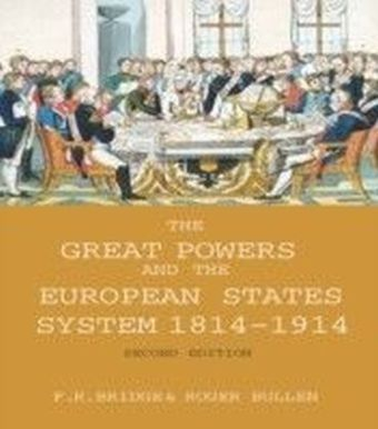 Great Powers and the European States System 1814-1914
