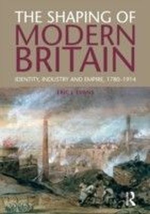 Shaping of Modern Britain