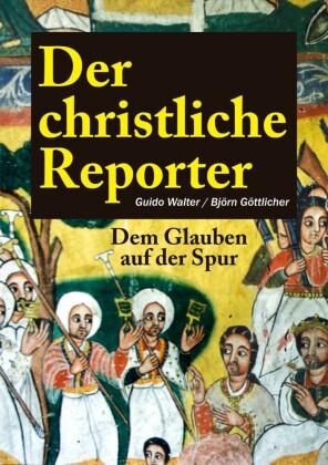 Der christliche Reporter