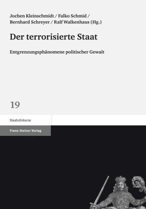 Der terrorisierte Staat