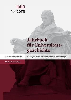 Jahrbuch für Universitätsgeschichte 16 (2013)