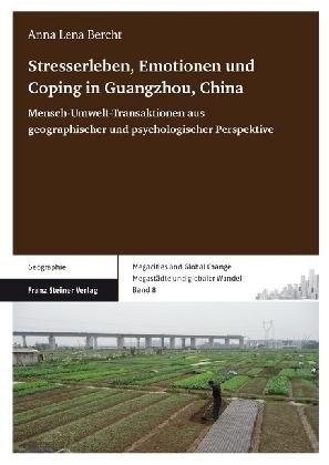 Stresserleben, Emotionen und Coping in Guangzhou, China