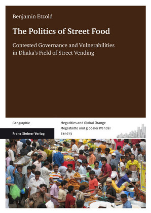 The Politics of Street Food