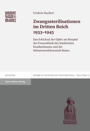 Zwangssterilisationen im Dritten Reich 1933-1945