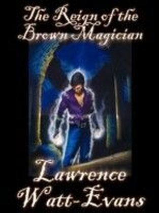 Reign of the Brown Magician