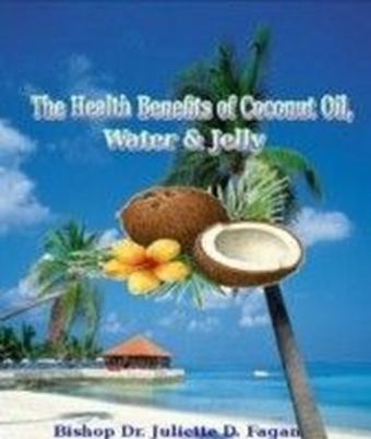 Health Benefits of Coconut Oil Water & Jelly