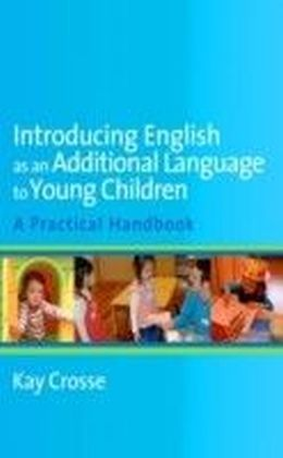 Introducing English as an Additional Language to Young Children