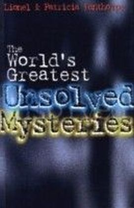 World's Greatest Unsolved Mysteries