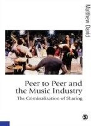 Peer to Peer and the Music Industry