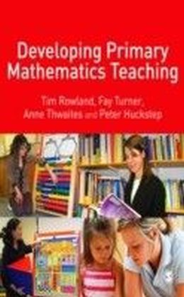 Developing Primary Mathematics Teaching