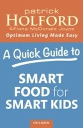 Quick Guide to Smart Food for Smart Kids
