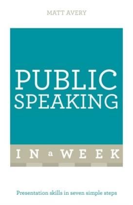 Successful Public Speaking in a Week: Teach Yourself eBook ePub
