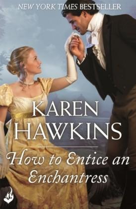 How To Entice An Enchantress: Duchess Diaries 3