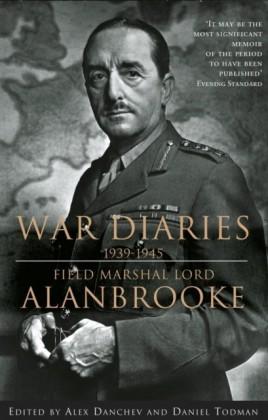 Alanbrooke War Diaries 1939-1945