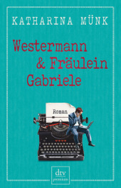 Westermann und Fräulein Gabriele Cover