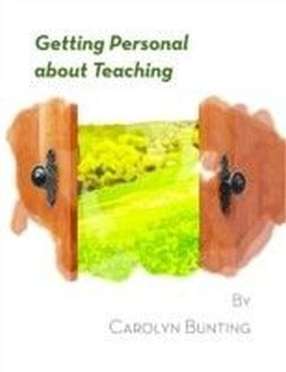 Getting Personal About Teaching
