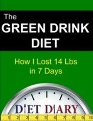 Green Drink Diet: How I Lost 14 Lbs in 7 Days