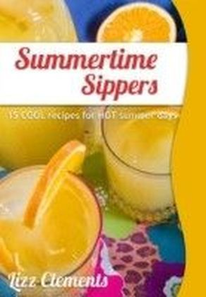 Summertime Sippers: 15 Cool Recipes for Hot Summer Days