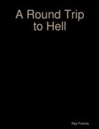 Round Trip to Hell