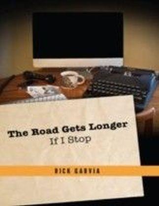 Road Gets Longer If I Stop