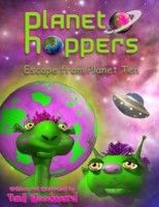 Planet Hoppers: Escape From Planet Ten