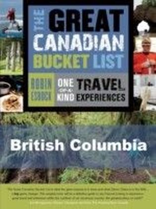 Great Canadian Bucket List - British Columbia