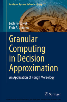 Granular Computing in Decision Approximation