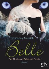 Belle - Der Fluch von Balmoral Castle Cover