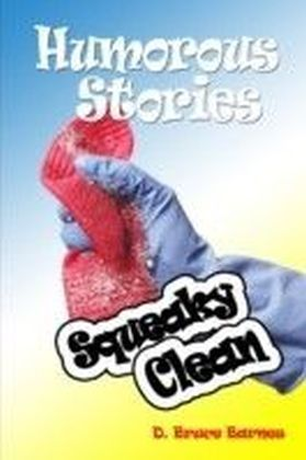 Humorous Stories: Squeaky Clean