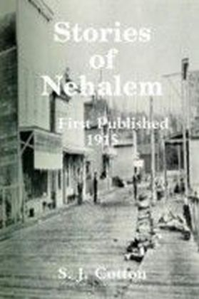 Stories of Nehalem: First Published 1915