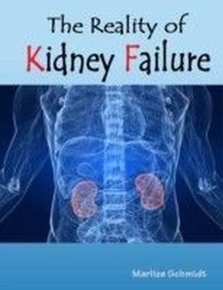 Reality of Kidney Failure