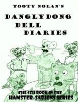 Tooty Nolan's Danglydong Dell Diaries