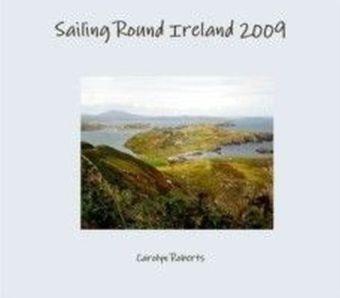 Sailing Round Ireland 2009