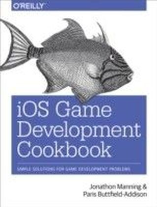 iOS Game Development Cookbook