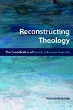 Reconstructing Theology