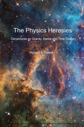 The Physics Heresies
