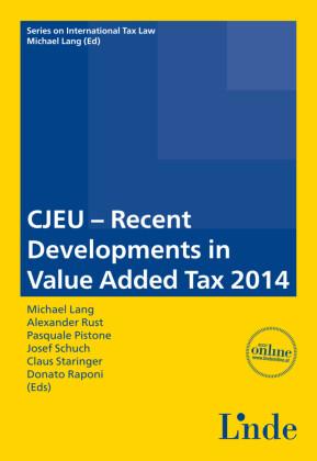 CJEU - Recent Developments in Value Added Tax 2014