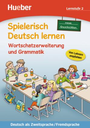 Neue Geschichten, Wortschatzerweiterung und Grammatik, Lernstufe 2