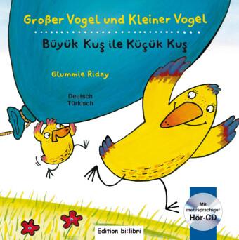 Großer Vogel und Kleiner Vogel, Deutsch-Türkisch mit Audio-CD